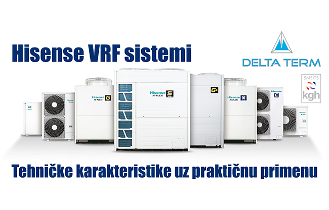 Webinar - Hisense VRF sistemi – Tehničke karakteristike uz praktičnu primenu